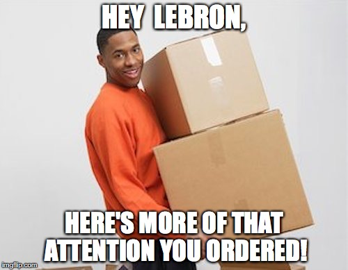 HEY  LEBRON, HERE'S MORE OF THAT ATTENTION YOU ORDERED! | image tagged in lebron james,nfl,protests | made w/ Imgflip meme maker
