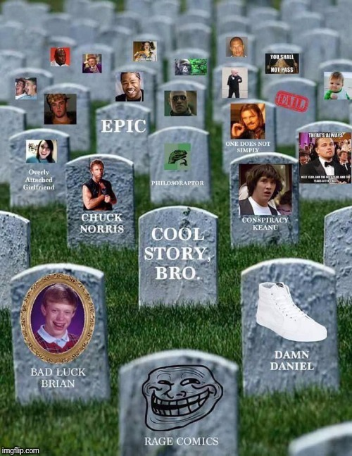 Rip to all these legends | image tagged in rip | made w/ Imgflip meme maker