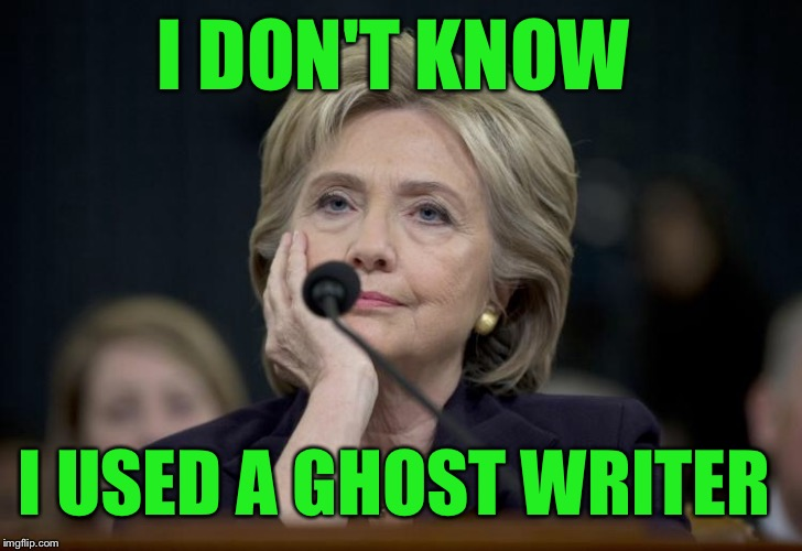 I DON'T KNOW I USED A GHOST WRITER | made w/ Imgflip meme maker