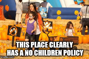 Punky Brewster w/kids | THIS PLACE CLEARLY HAS A NO CHILDREN POLICY | image tagged in pumpkin shopping,no fun | made w/ Imgflip meme maker