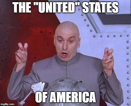 "Dr Evil Laser Meme | THE ""UNITED"" STATES OF AMERICA 