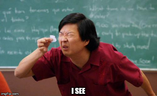 I SEE | made w/ Imgflip meme maker