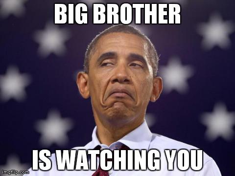 Image Tagged In Big Brotherbarack Obamamemes Imgflip