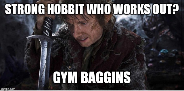 STRONG HOBBIT WHO WORKS OUT? GYM BAGGINS | made w/ Imgflip meme maker