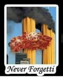 Never. | image tagged in never forgetti,spaghetti,9/11,italian,pasta,baguette | made w/ Imgflip meme maker