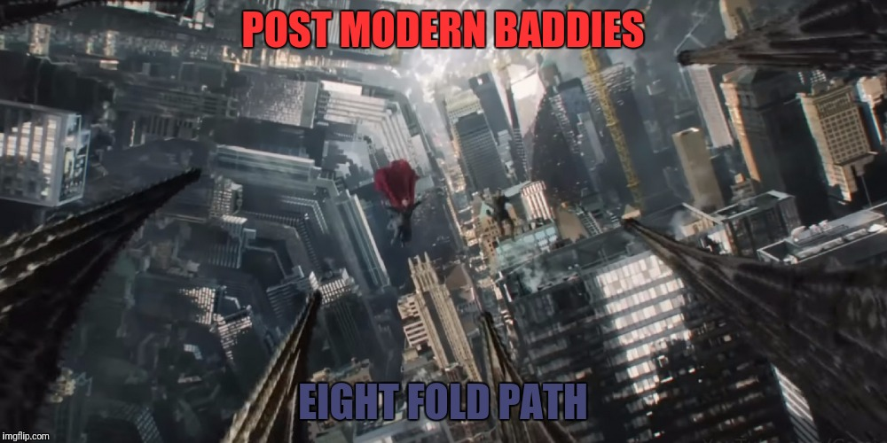 POST MODERN BADDIES EIGHT FOLD PATH | made w/ Imgflip meme maker
