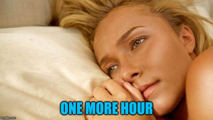 hayden sad | ONE MORE HOUR | image tagged in hayden sad | made w/ Imgflip meme maker