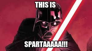 THIS IS SPARTA! | THIS IS SPARTAAAAA!!! | image tagged in funny,funny meme,welcome to imgflip | made w/ Imgflip meme maker