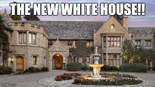 The Hef House | THE NEW WHITE HOUSE!! | image tagged in hugh hefner,playboy,white house | made w/ Imgflip meme maker