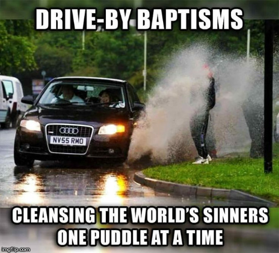 Splash | image tagged in drive by baptisms,yeah for me,am i number one less in seattle,okay go spit,why do the turtles go boom | made w/ Imgflip meme maker