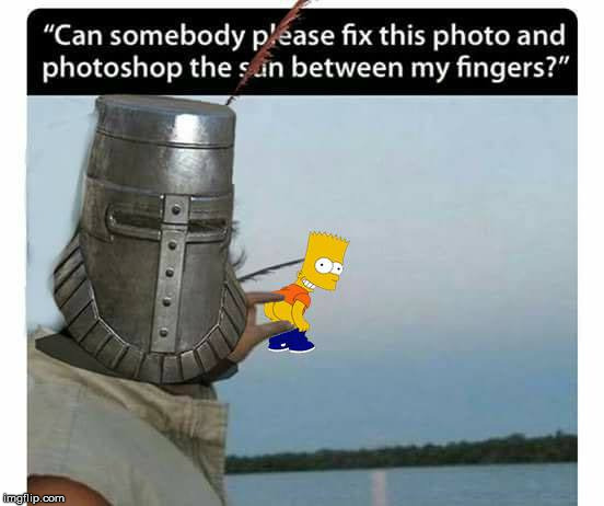 My photoshop attempt | image tagged in memes,bart simson,dark souls,photoshop | made w/ Imgflip meme maker
