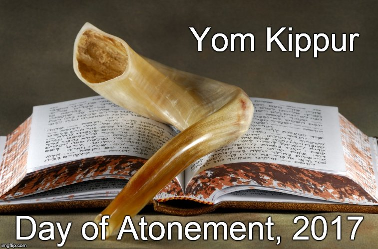 Yom Kippur, the Day of Atonement; scripture and the shofar, or ram's horn. Scripture is the basis & the horn blows for closure. | Yom Kippur Day of Atonement, 2017 | image tagged in yom kippur,attonement | made w/ Imgflip meme maker
