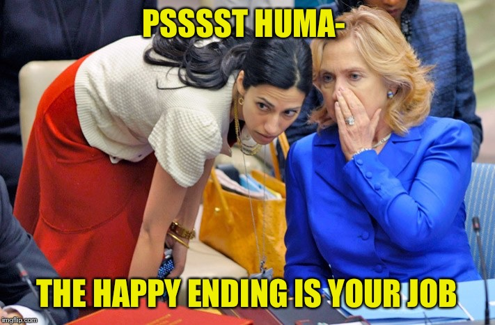 PSSSST HUMA- THE HAPPY ENDING IS YOUR JOB | made w/ Imgflip meme maker