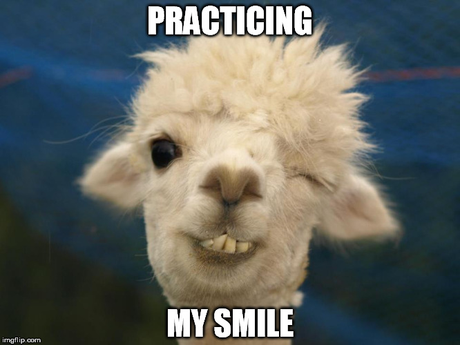 PRACTICING MY SMILE | made w/ Imgflip meme maker