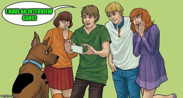Shaggy iPhone  | I HAVE AN INTERVIEW GANG! | image tagged in shaggy iphone | made w/ Imgflip meme maker