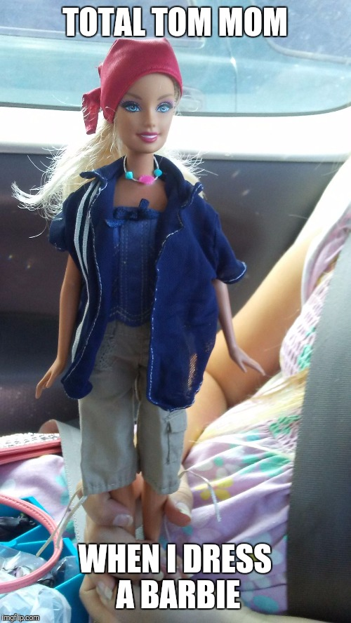 Barbie is ready for the boat race and a day at the beach. | TOTAL TOM MOM WHEN I DRESS A BARBIE | image tagged in tomboy,barbie,sailors,sailing,day at the beach,funny memes | made w/ Imgflip meme maker
