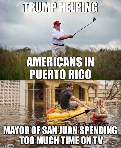 El traidor, concibe, divisivo, grasa, inútil Presidente tiene que ir. | MAYOR OF SAN JUAN SPENDING TOO MUCH TIME ON TV | image tagged in traitor,fat,trump,donald trump,puerto rico | made w/ Imgflip meme maker