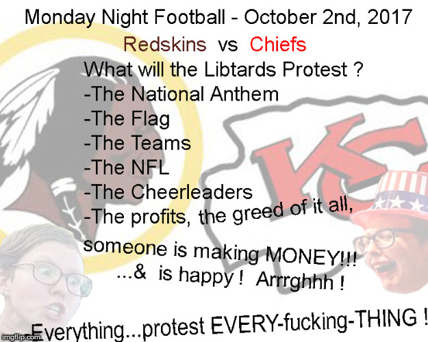 Monday Night Football - What will they cry about ? | image tagged in monday night football,nfl,lol,current events,funny memes,redskins | made w/ Imgflip meme maker