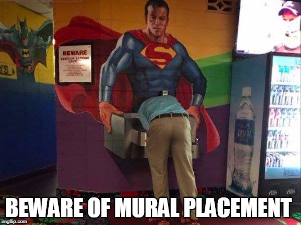 superman should be happier  | BEWARE OF MURAL PLACEMENT | image tagged in superman,drinking | made w/ Imgflip meme maker