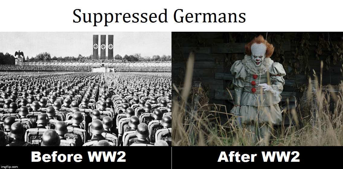Suppressed Germans | image tagged in germany,german,ww2,it | made w/ Imgflip meme maker
