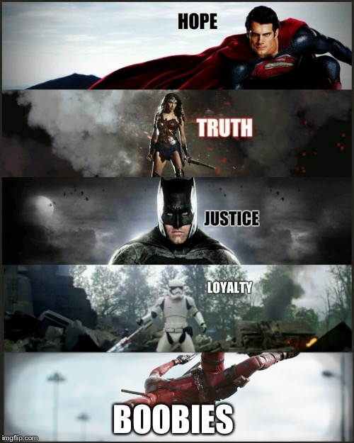 deadpool justice league | BOOBIES | image tagged in deadpool justice league | made w/ Imgflip meme maker