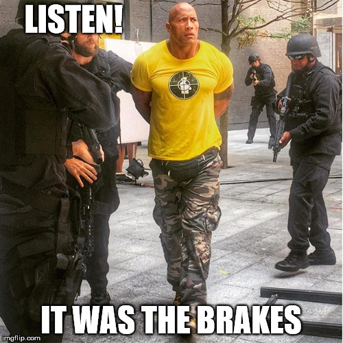 LISTEN! IT WAS THE BRAKES | made w/ Imgflip meme maker