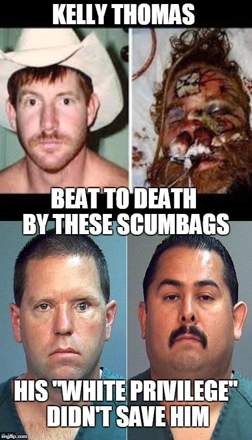 "KELLY THOMAS BEAT TO DEATH BY THESE SCUMBAGS HIS ""WHITE PRIVILEGE"" DIDN'T SAVE HIM 