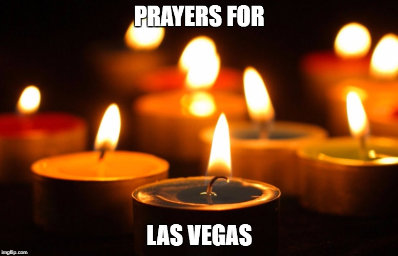 PRAYERS FOR LAS VEGAS | image tagged in candlelight vigil | made w/ Imgflip meme maker