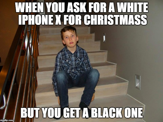 Unfair | WHEN YOU ASK FOR A WHITE IPHONE X FOR CHRISTMASS BUT YOU GET A BLACK ONE | image tagged in unfair,fml,sad,relatable,that moment when,minecraft | made w/ Imgflip meme maker