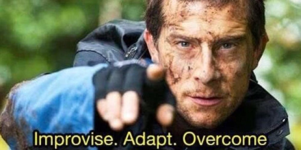 High Quality Improvise. Adapt. Overcome Blank Meme Template