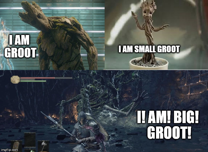 The 3 stages of groot | I AM GROOT I AM SMALL GROOT I! AM! BIG! GROOT! | image tagged in memes,iamgroot,ds3 | made w/ Imgflip meme maker