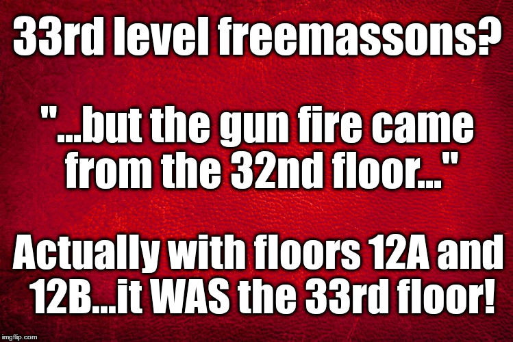 "33rd Floor Las Vegas | 33rd level freemassons? ""...but the gun fire came from the 32nd floor..."" Actually with floors 12A and 12B...it WAS the 33rd floor! 