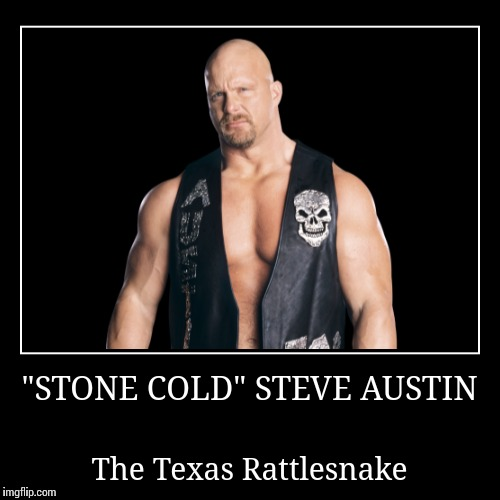 """Stone Cold"" Steve Austin 