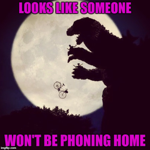 E.T. finds Bad Luck Brian instead of Elliott!!! | LOOKS LIKE SOMEONE WON'T BE PHONING HOME | image tagged in godzilla eats et,memes,bad luck brian,funny,flashback,godzilla | made w/ Imgflip meme maker