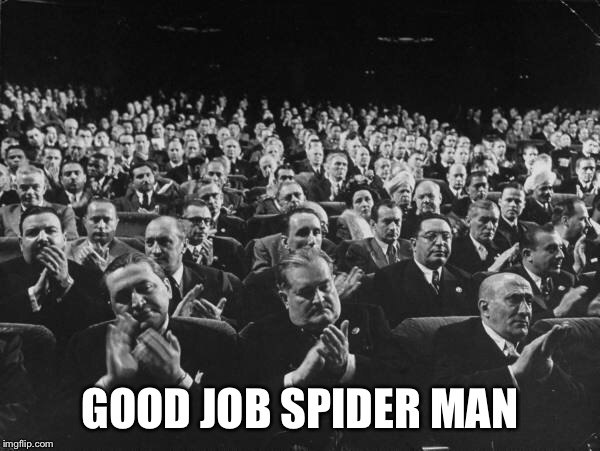 GOOD JOB SPIDER MAN | made w/ Imgflip meme maker