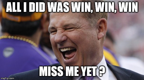 Les Miles | ALL I DID WAS WIN, WIN, WIN MISS ME YET ? | image tagged in les miles | made w/ Imgflip meme maker