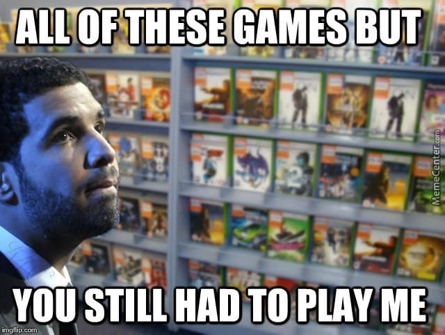 All these memes... | H | image tagged in drake,drake hotline bling,play,raydog,video games | made w/ Imgflip meme maker