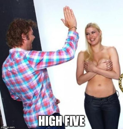 HIGH FIVE | made w/ Imgflip meme maker
