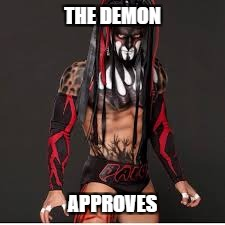 THE DEMON APPROVES | made w/ Imgflip meme maker