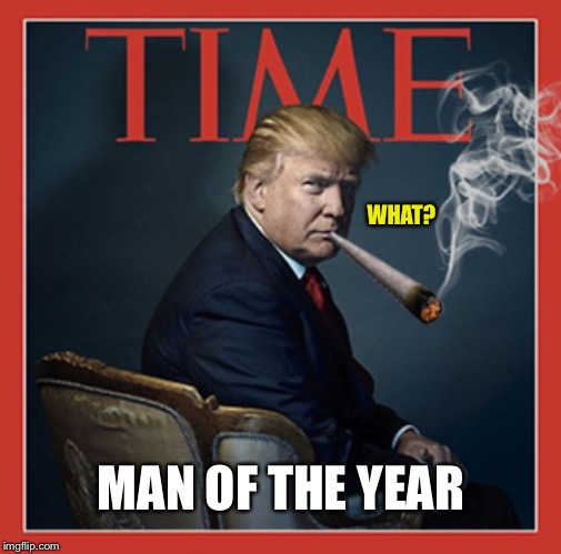 WHAT? MAN OF THE YEAR | made w/ Imgflip meme maker