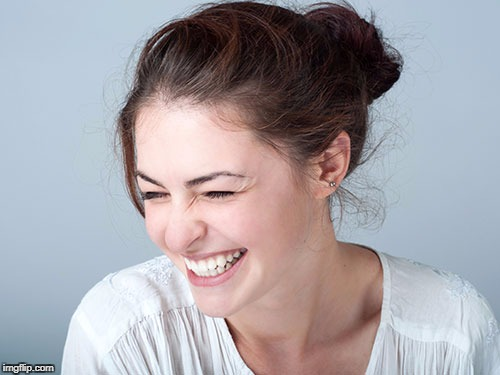 Woman laughing craziness | . | image tagged in woman laughing craziness | made w/ Imgflip meme maker