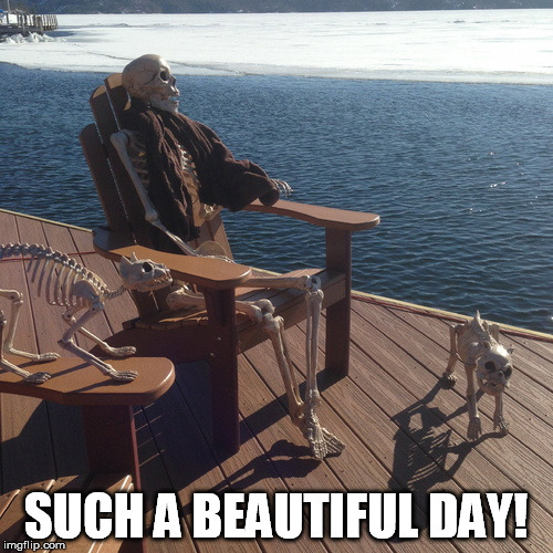 SUCH A BEAUTIFUL DAY! | made w/ Imgflip meme maker