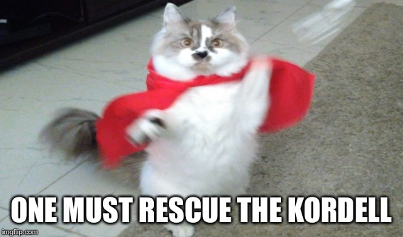 ONE MUST RESCUE THE KORDELL | made w/ Imgflip meme maker