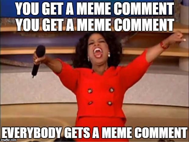 "Raydog upvoted me over 1000 points so I can make meme comments after I commented on his ""Every Template"" meme; Cheers mate! 