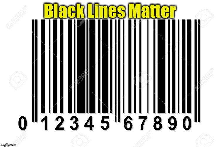 Meanwhile at the checkout counter | Black Lines Matter | image tagged in memes,black lives matter,bad pun | made w/ Imgflip meme maker