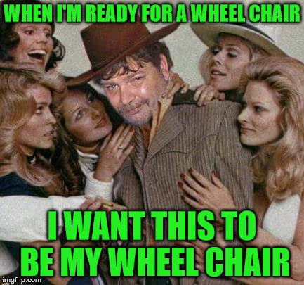 Swiggy cigar suave | WHEN I'M READY FOR A WHEEL CHAIR I WANT THIS TO BE MY WHEEL CHAIR | image tagged in swiggy cigar suave | made w/ Imgflip meme maker