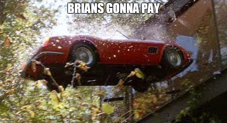 BRIANS GONNA PAY | made w/ Imgflip meme maker
