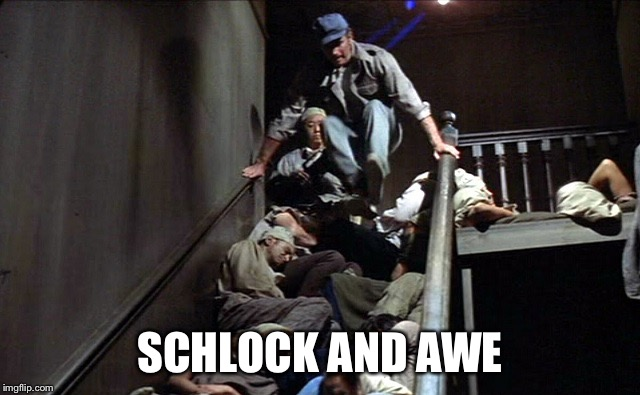SCHLOCK AND AWE | image tagged in memes,charlton heston,soylent green | made w/ Imgflip meme maker