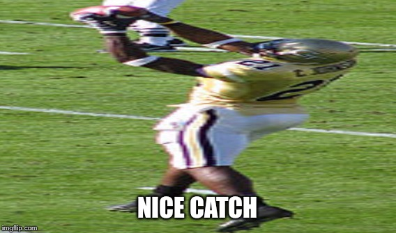 NICE CATCH | made w/ Imgflip meme maker