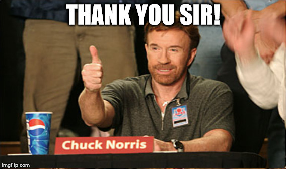 THANK YOU SIR! | made w/ Imgflip meme maker